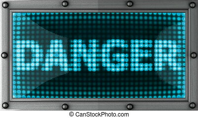 danger  announcement on the LED display