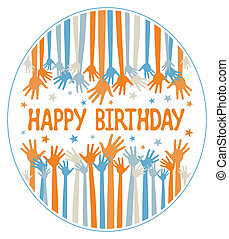 Happy birthday hands design. - Happy birthday hands design...