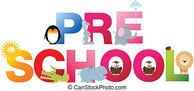 pre school word in fun letters - The word pre-school made up...
