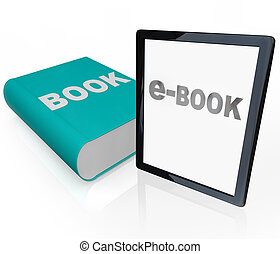 Print Book and e-Book - Traditional vs Modern Reading - A...