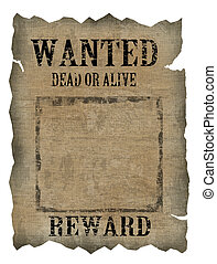 Vintage wanted poster on white background