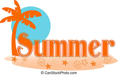 Summer text - Stylized summer text in a palm island setting
