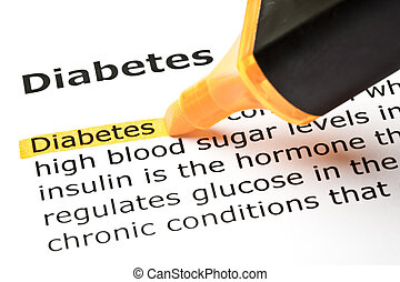 Diabetes highlighted in orange - The word Diabetes...