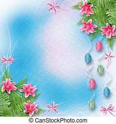 Pastel background with colored eggs and lilies to celebrate...