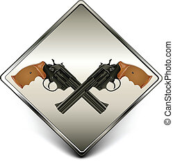Guns sign - Square sign with two black guns against...