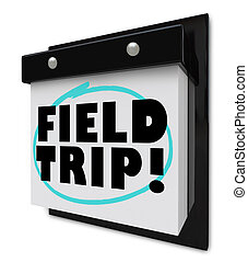 Field Trip Words Circled - School Outing - A wall calendar...