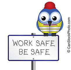 health and safety message - Bird with construction health...