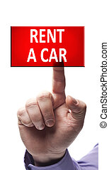 Rent a car button pressed by male hand