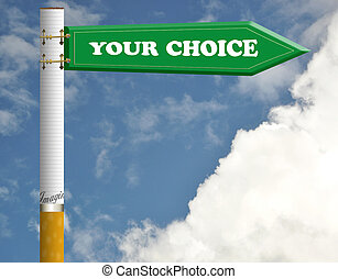Your choice cigarette road sign
