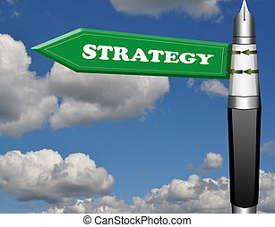 Strategy fountain pen road sign
