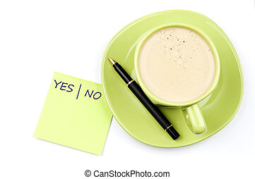 Yes|No note and coffee