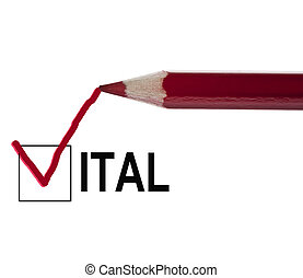 Vital message and red pencil