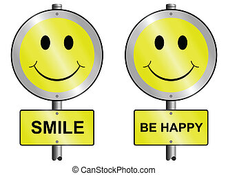 Smile and be happy graphic and text signs mounted on post