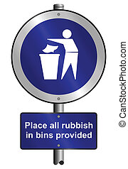 Place litter in bins graphic and text signs mounted on post
