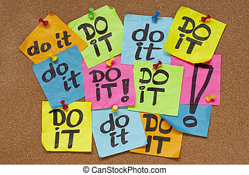 do it - procrastination concept - fighting procrastination...