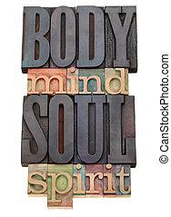 body, mind, soul, spirit  in letterpress type