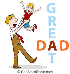 Great Dad - An image of a son lifting his son in the air for...