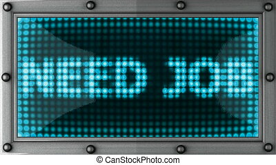 need job announcement on the LED display