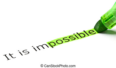 'possible' highlighted in 'impossible' - The word 'possible'...