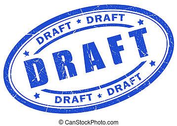 Draft stamp