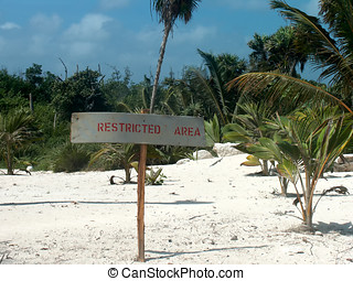 Caribbean beach - Restricted area sign on the Caribbean...