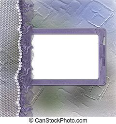 Grunge lilac frame for photo with pearls and lace