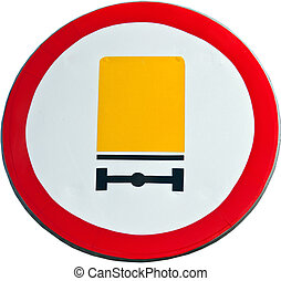 road sign prohibiting truck on white background