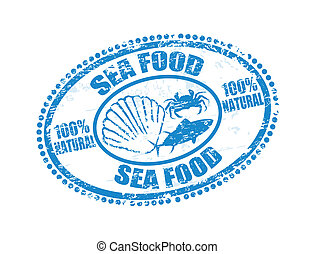 sea food stamp - Grunge rubber stamp with text sea food...