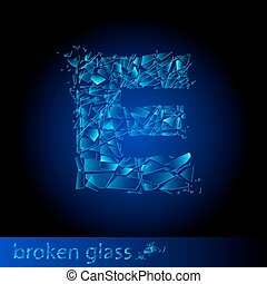 One letter of broken glass - E Illustration on black...