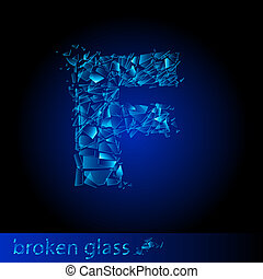 One letter of broken glass - F