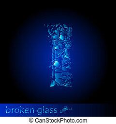 One letter of broken glass - I