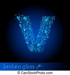 One letter of broken glass - V Illustration on black...