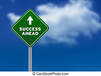 Success Ahead Road Sign - High resolution graphic of a green...