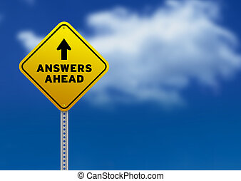 Answers Ahead Road Sign - High resolution graphic of a...