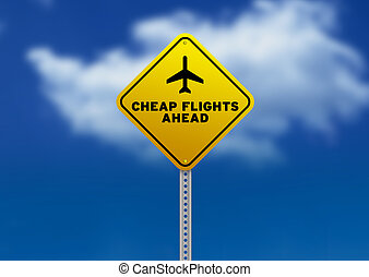 Cheap Flights Ahead Road Sign - High resolution graphic of a...