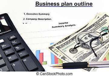 Business plan with graphical analysis, money, calculator and pen.