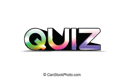 colorful quiz text - 3d colorful quiz text, isolated on...