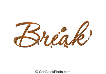 Chocolate break text made of chocolate vector design...