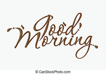 Chocolate good morning text made of chocolate vector design...