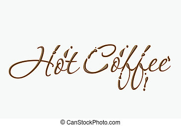 Chocolate hot cofee text made of chocolate vector design...