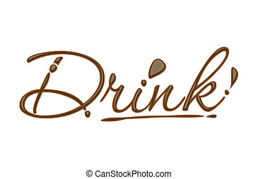 Chocolate drink text made of chocolate vector design...