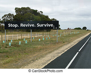 stop revive survive sign on a road in australia