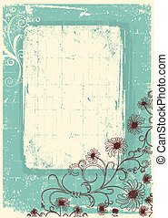 Vintage floral background with grunge decor frame for text