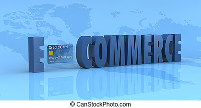e-commerce - the word e-commerce with a credit card instead...