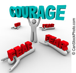 One Person with Courage Has Success, Others Afraid Fail -...