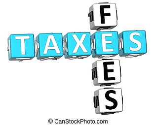 3D Taxes Fees Crossword on white background