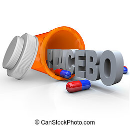 Prescription Medicine Bottle - Placebo Capsule Word - An...