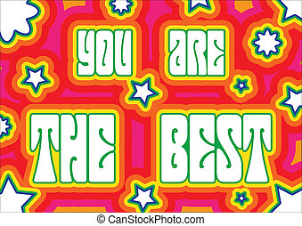 Promo placard with words quot;You are the bestquot;...