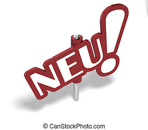 Neu word writen on a red sign, symbol of new