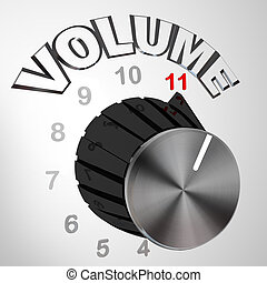 This One Goes to 11 - Volume Dial Knob Turned to Max - A...